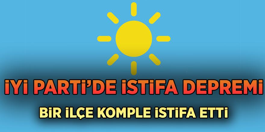 İYİ Parti'de istifa depremi! Bir ilçe komple istifa etti