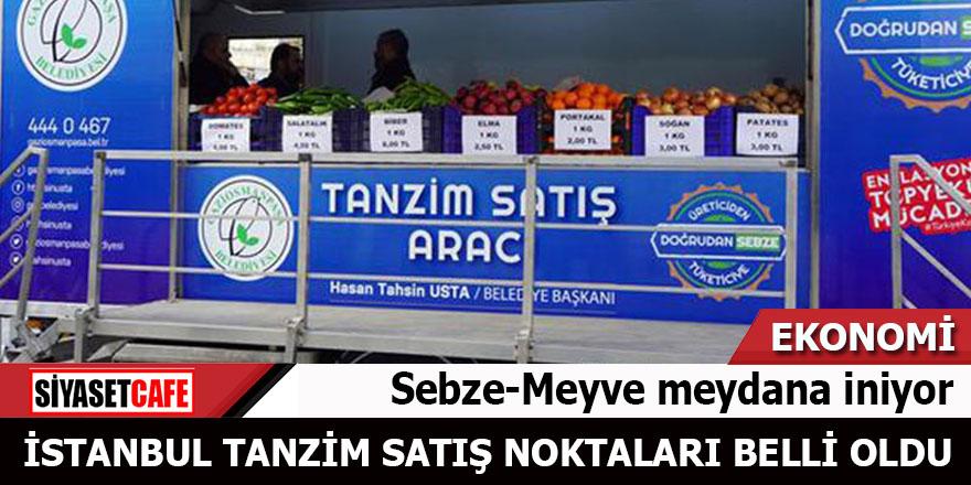 Sebze meyve meydana iniyor! İstanbul Tanzim satış noktaları belli oldu