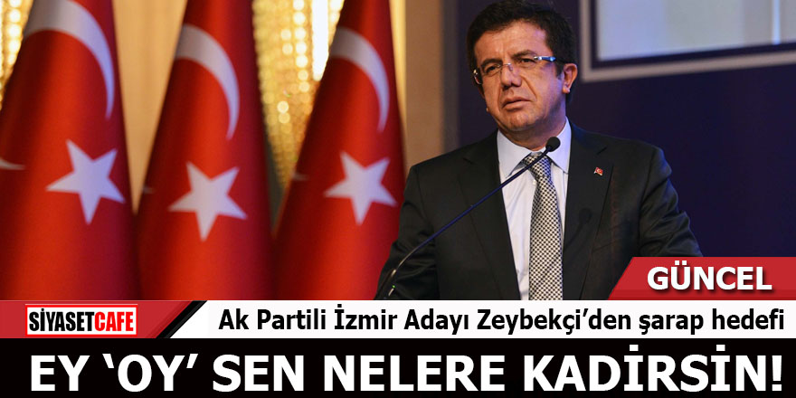Ak Partili İzmir Adayı Zeybekçi'den şarap hedefi