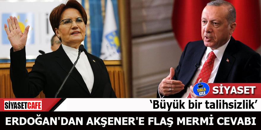 Erdoğan'dan Akşener'e flaş mermi cevabı