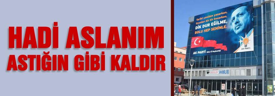 AK Parti pankartı Yargı kararıyla kaldırılacak