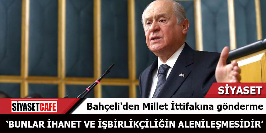 Bahçeli'den HDP üzerinden Millet İttifakına gönderme