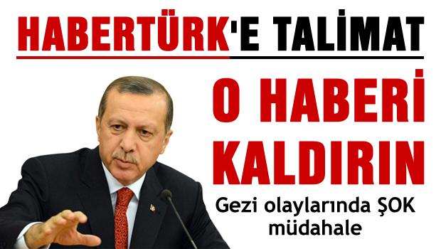 Başbakan'dan Habertürk'e talimat