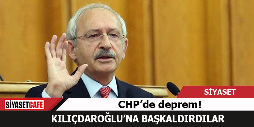 CHP'de deprem! Kılıçdaroğlu'na başkaldırdılar