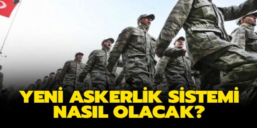 Erdoğan yeni askerlik sistemini anlattı