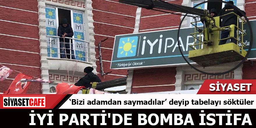 İYİ Parti'de bomba istifa 'Bizi adamdan saymadılar' deyip tabelayı söktüler