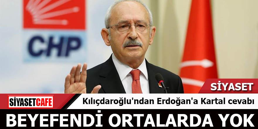 Kılıçdaroğlu'ndan Erdoğan'a Kartal cevabı