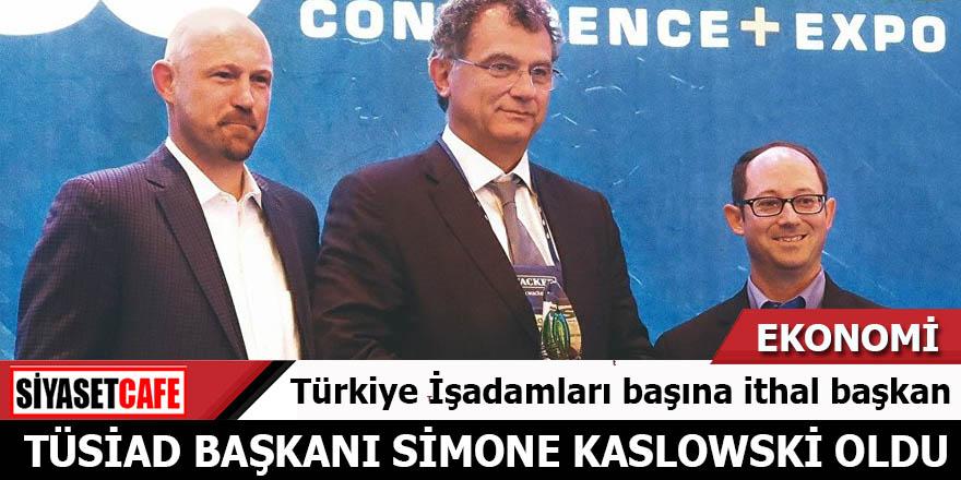 Türkiye İşadamları başına ithal başkan