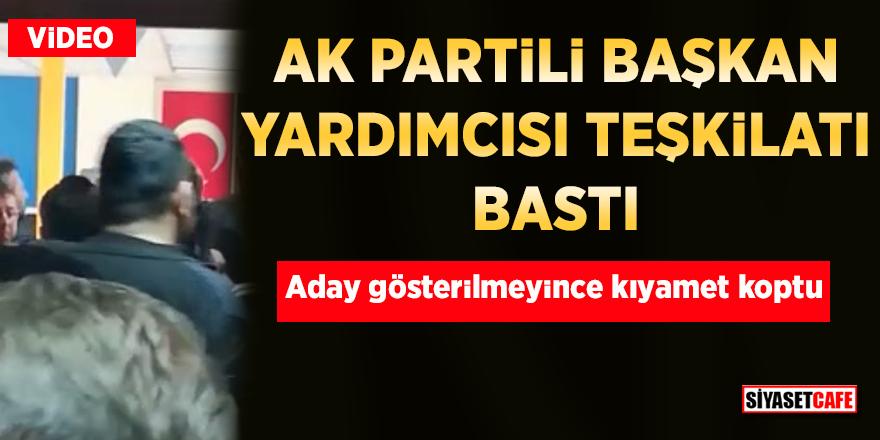 AK Partili Başkan Yardımcısı teşkilatı bastı