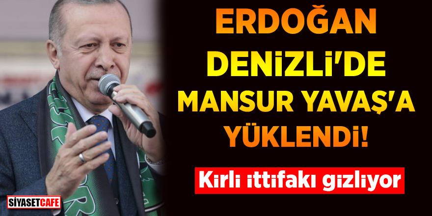 Erdoğan Denizli'den Mansur Yavaş'a yüklendi! Kirli İttifakı gizliyor