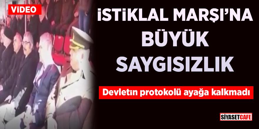 İstiklal Marşı'na büyük saygısızlık! Devletin protokolü ayağa kalkmadı