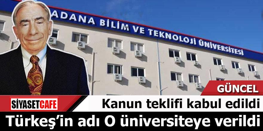 Türkeş Üniversitesi kanun teklifi kabul edildi