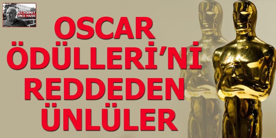 Oscar Ödülleri'ni reddeden ünlüler