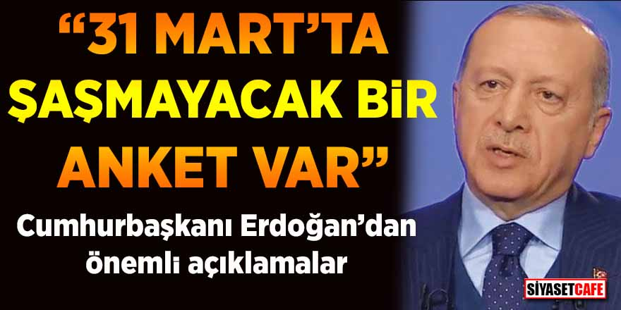 Cumhurbaşkanı Erdoğan'dan anket, bedelli askerlik ve Kemal Kılıçdaroğlu açıklaması