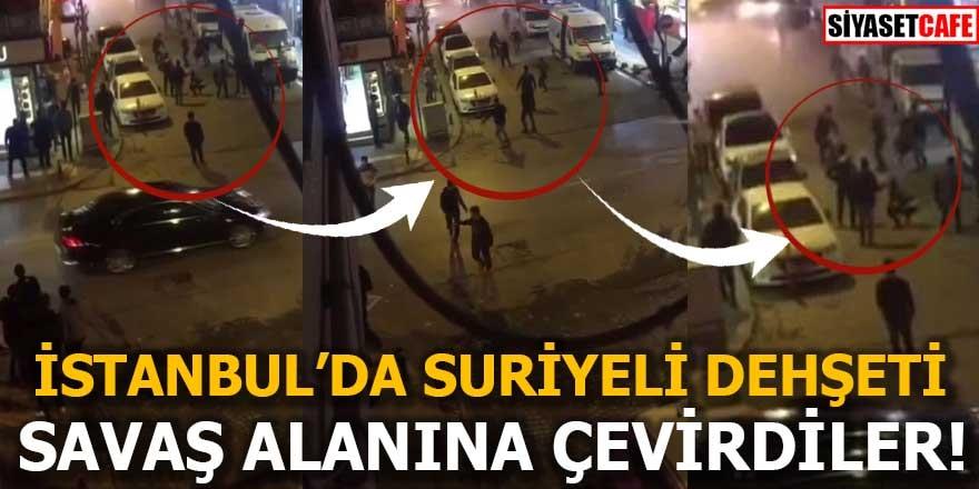 İstanbul'da Suriyeli dehşeti Savaş alanına çevirdiler