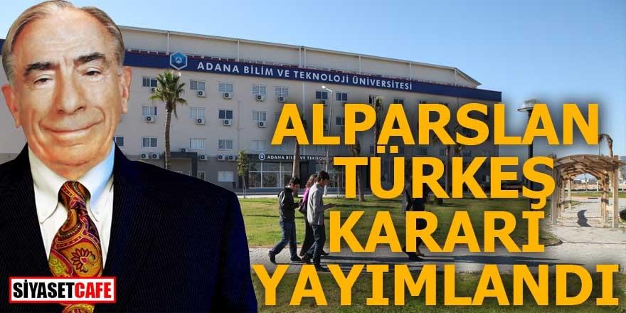 Alparslan Türkeş kararı yayımlandı