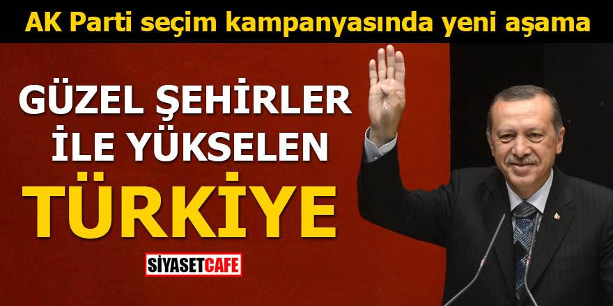 AK Parti seçim kampanyasında yeni aşama
