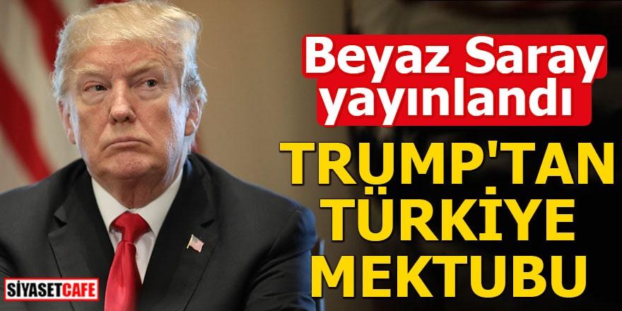 Trump'tan Türkiye mektubu