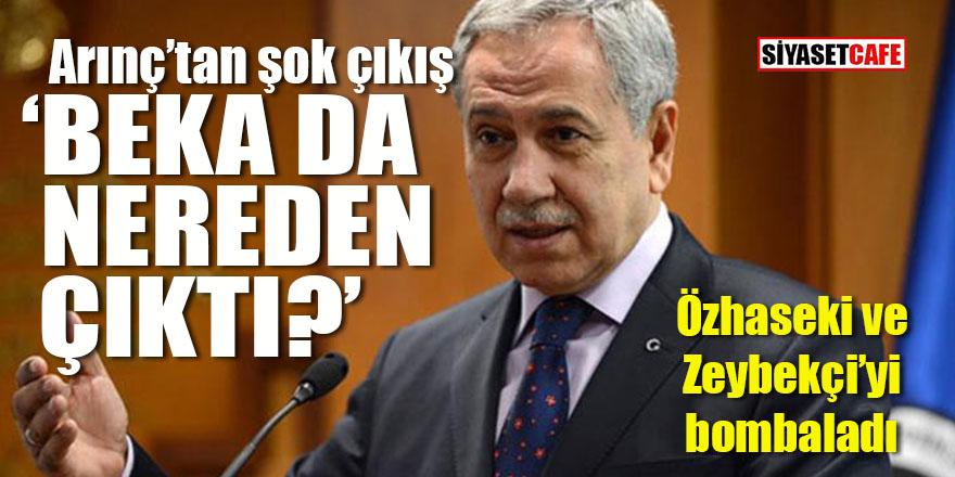 """Bülent Arınç'tan flaş """"beka"""" ve """"Özhaseki"""" çıkışı: Nereden çıktı?"""
