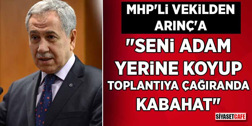 """MHP'li Cemal Enginyurt'tan Bülent Arınç'a sert tepki: """"Seni çağıranda kabahat"""""""