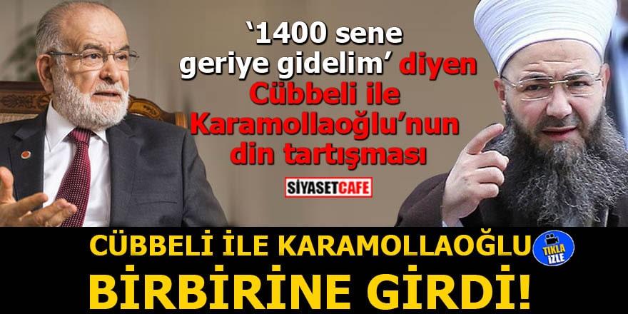 '1400 sene geriye gidelim' diyen Cübbeli Ahmet ile Karamollaoğlu'nun din tartışması