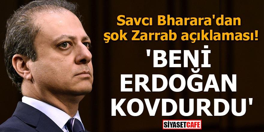 Savcı Bharara'dan şok Zarrab açıklaması 'Beni Erdoğan kovdurdu'
