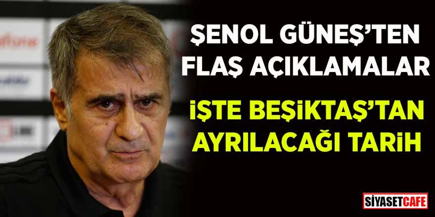 Şenol Güneş Beşiktaş'tan ne zaman ayrılıyor? Milli Takım'la ilgili planları neler?