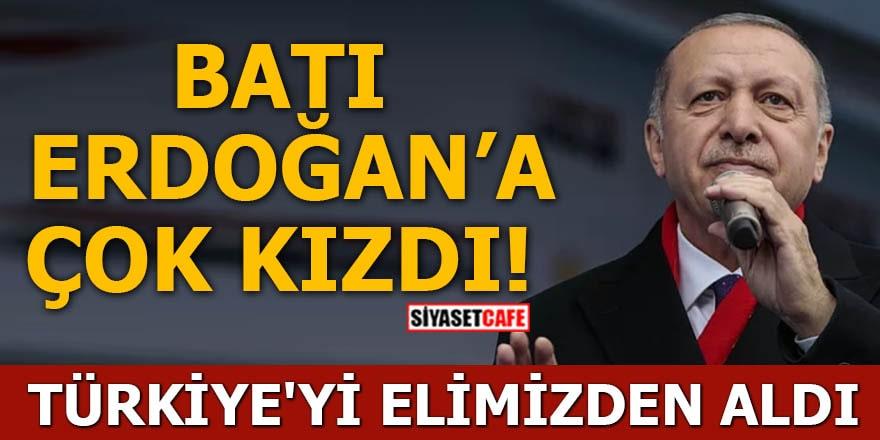 Batı Erdoğan'a çok kızgın Türkiye'yi elimizden aldı