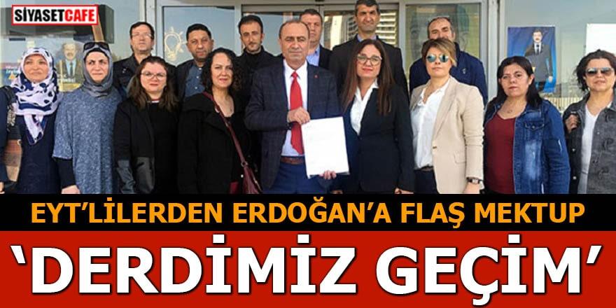 EYT'lilerden Erdoğan'a flaş mektup Derdimiz geçim