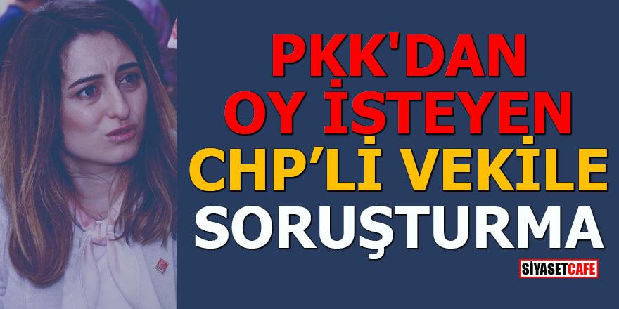 PKK'dan oy isteyen CHP'li vekil Aysu Bankoğlu'na soruşturma açıldı