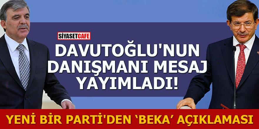 Davutoğlu'nun danışmanı mesaj yayımladı Yeni bir parti'den 'beka' açıklaması