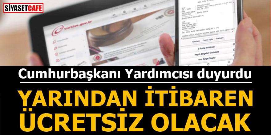 Cumhurbaşkanı Yardımcısı Fuat Oktay açıkladı: Yarından itibaren ücretsiz