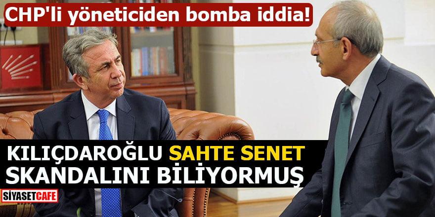 CHP'li yöneticiden bomba iddia! Kılıçdaroğlu sahte senet skandalını biliyormuş