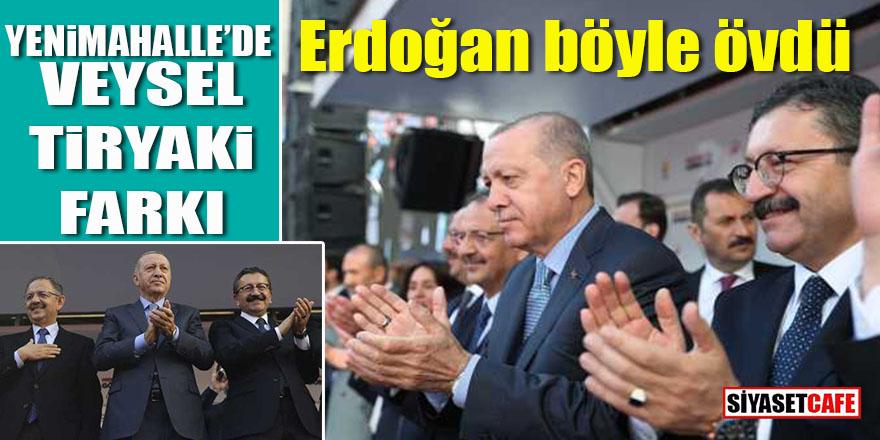 Yenimahalle'de Veysel Tiryaki farkı: Erdoğan böyle övdü