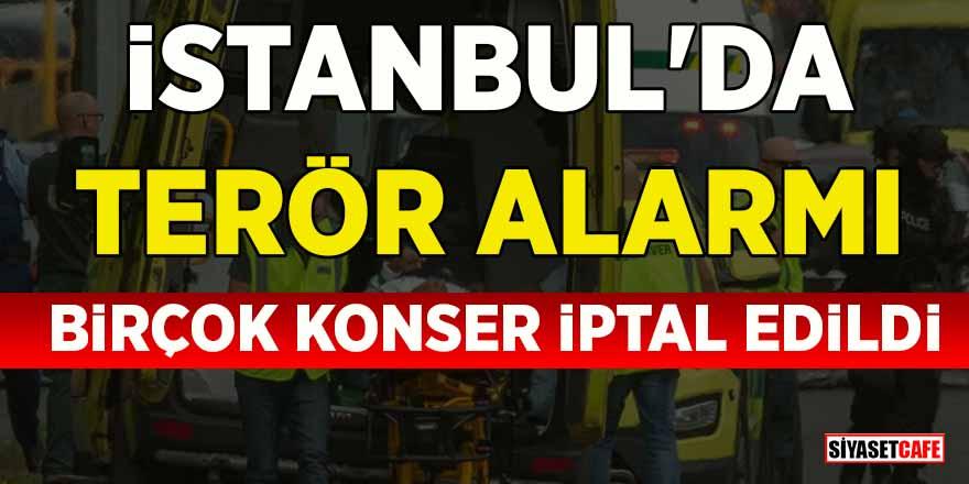Yeni Zelanda'daki terör saldırısının ardından İstanbul'daki konserler iptal edildi