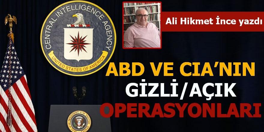 ABD ve CIA'nın gizli/açık operasyonları