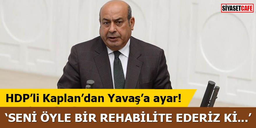 HDP'li Kaplan'dan Yavaş'a ayar!
