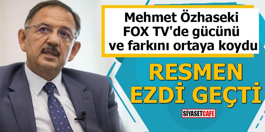 Mehmet Özhaseki FOX TV'de gücünü ve farkını ortaya koydu