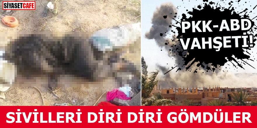 Sivilleri diri diri gömdüler PKK ABD vahşeti