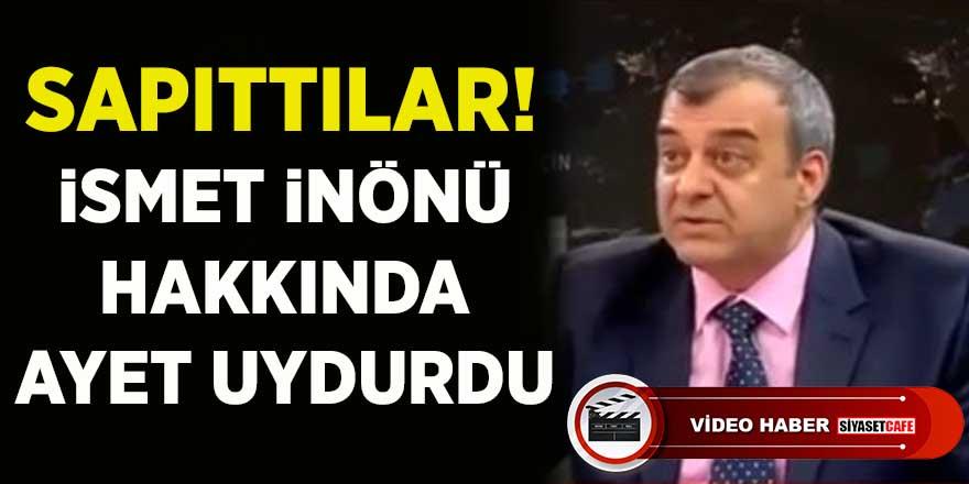 Mehmet Hakan Sağlam'dan İsmet İnönü'ye iftira