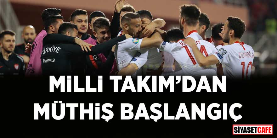 Milli Takım'dan Arnavutluk'ta müthiş başlangıç
