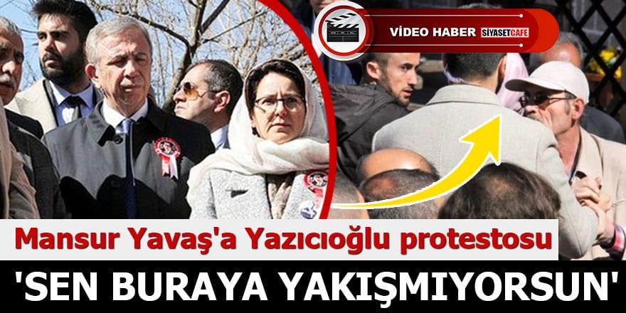Mansur Yavaş'a şok Yazıcıoğlu protestosu 'Sen buraya yakışmıyorsun'