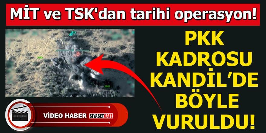 MİT ve TSK'dan tarihi operasyon! PKK Kadrosu Kandil'de böyle vuruldu