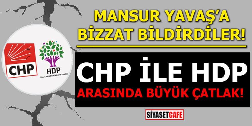 Mansur Yavaş'a bizzat bildirdiler CHP ile HDP arasında büyük çatlak!