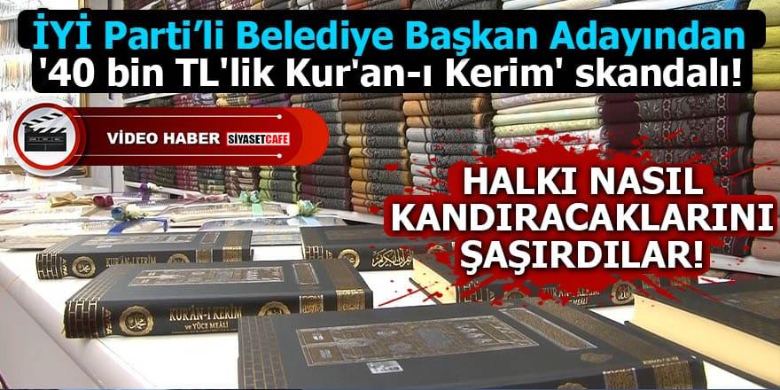 İYİ Parti'de 'Kur'an-ı Kerim' skandalı!