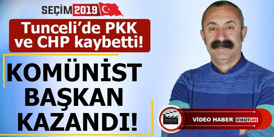 Tunceli'de PKK ve CHP kaybetti! Komünist Başkan kazandı
