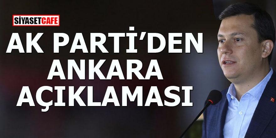 AK Parti'den Ankara açıklaması