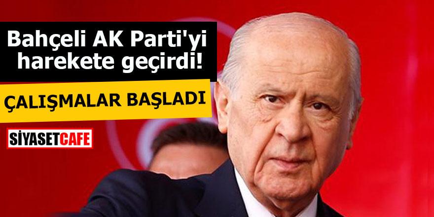 Bahçeli AK Parti'yi harekete geçirdi Çalışmalar başladı