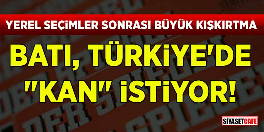"""Yerel seçimler sonrası büyük kışkırtma! Batı Türkiye'de """"kan"""" istiyor"""