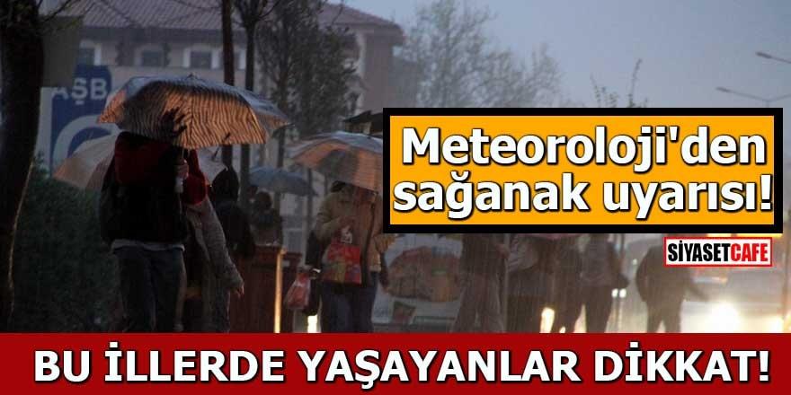 Meteoroloji'den sağanak uyarısı! Bu illerde yaşayanlar dikkat